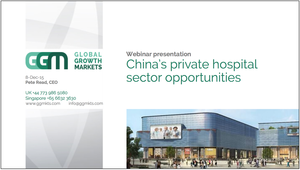 Webinar China private hospital sector opportunities